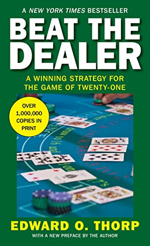9780394703107: Beat the Dealer: A Winning Strategy for the Game of Twenty-One