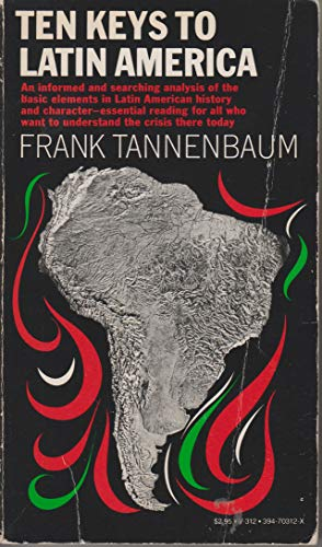 Ten Keys To Latin America (Vintage Books): Frank Tannenbaum