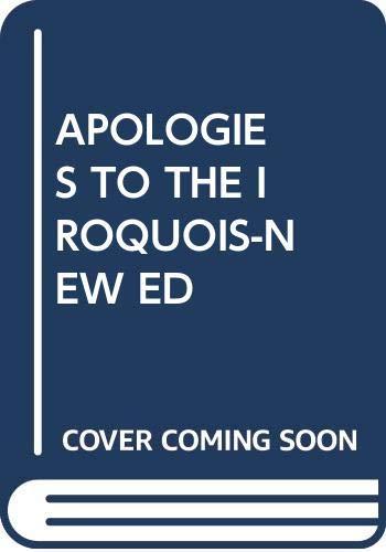 9780394703138: Apologies to the Iroquois
