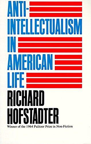 9780394703176: Anti-Intellectualism in American Life