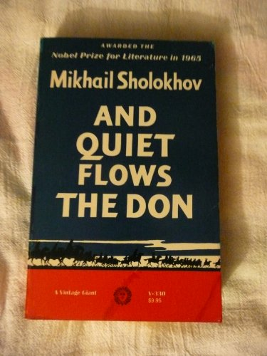 And Quiet Flows The Don (A Vintage: Mikhail Sholokhov