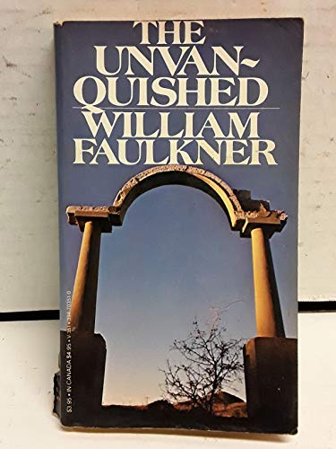 The Unvanquished V351: William Faulkner