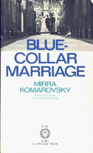 9780394703619: blue collar marriage