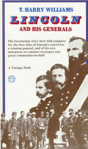 9780394703626: Lincoln and His Generals