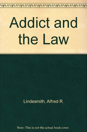 9780394703848: Addict and the Law
