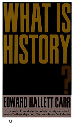 What Is History?: Edward Hallet Carr