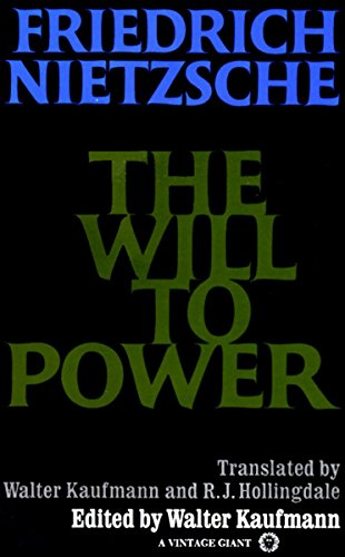 9780394704371: The Will to Power: In Science, Nature, Society and Art