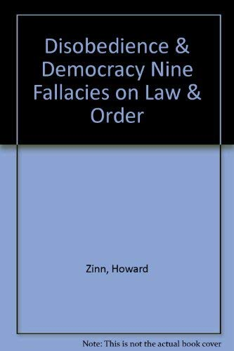 9780394704838: Disobedience and Democracy: Nine Fallacies on Law and Order.