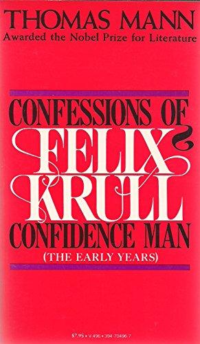 Confessions of Felix Krull: Confidence Man: Mann, Thomas