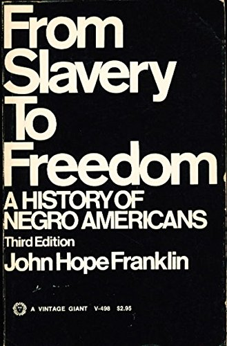 9780394704982: From Slavery to Freedom: A History of Negro Americans