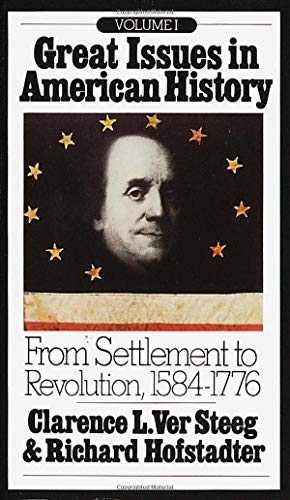 9780394705408: Great Issues in American History, Vol. I: From Settlement to Revolution, 1584-1776