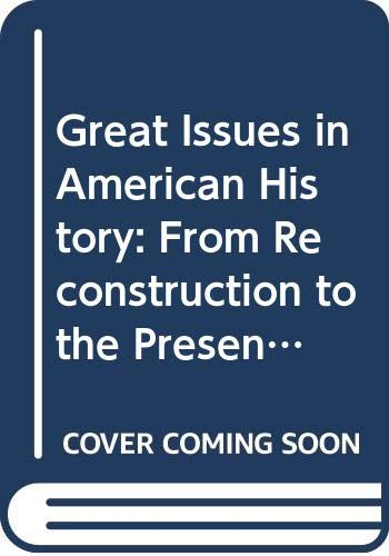 9780394705422: Great Issues in American History