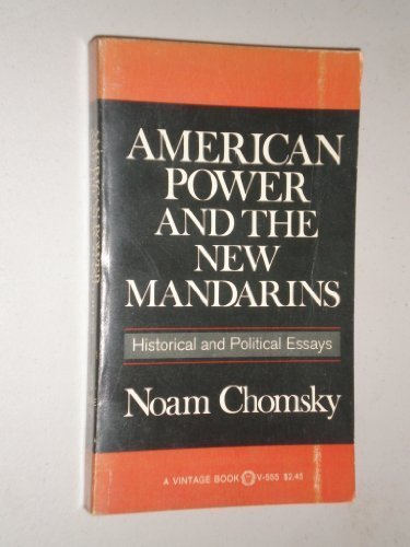 9780394705552: American Power and the New Mandarins: Historical and Political Essays