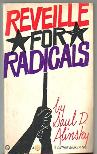 Reveille For Radicals: Saul D. Alinsky