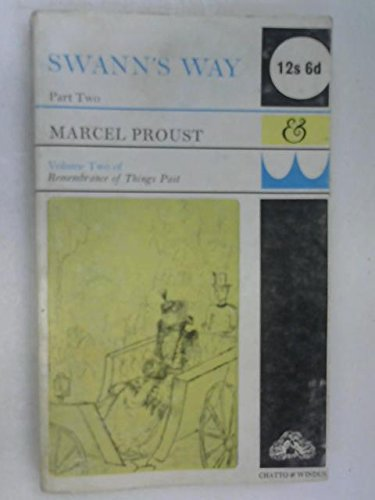 Swann's Way (Remembrance of Things Past, No: Proust, Marcel