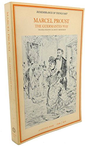 The Guermantes Way: His Remembrance of Things: Marcel Proust