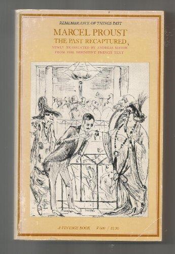 The Past Recaptured: Marcel Proust