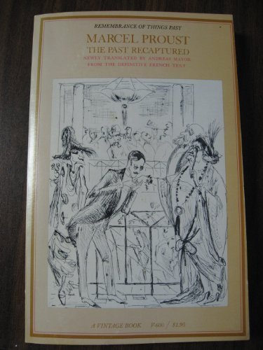 The Past Recaptured: Marcel Proust; Andreas
