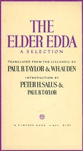 The Elder Edda A Selection: Auden, W.H. & Taylor, Paul B.