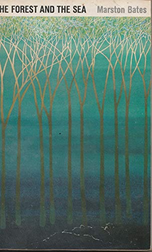 Forest and the Sea: Bates, Marston