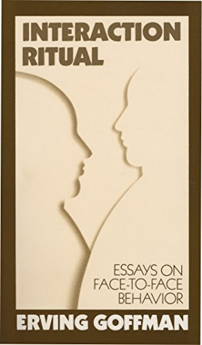 9780394706313: Interaction Ritual - Essays on Face-to-Face Behavior