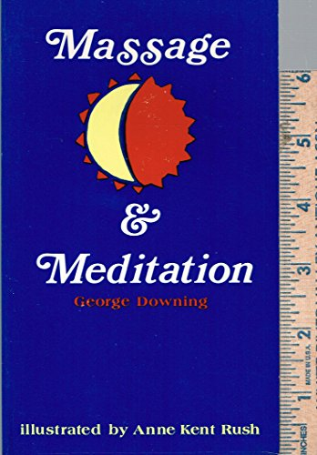 9780394706481: MASSAGE AND MEDITATION (Bookworks)