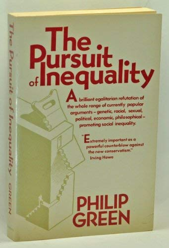 9780394706542: The Pursuit of Inequality