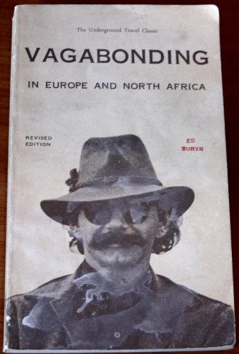 Vagabonding in Europe and North Africa (0394706633) by Ed Buryn
