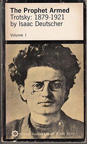 9780394707464: The Prophet Armed, Vol. 1: Trotsky, 1879-1921