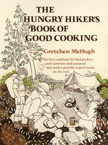 9780394707747: Hungry Hiker's Book of Good Cooking