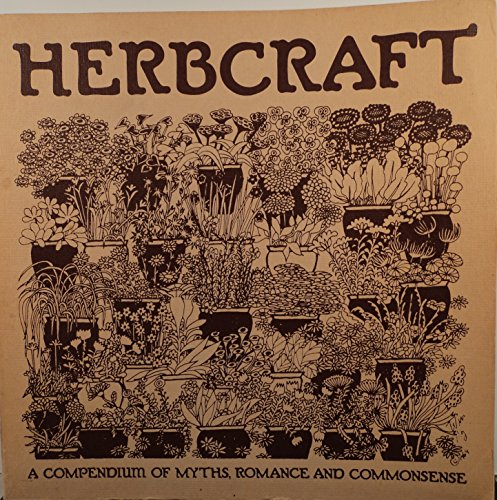 9780394707860: Herbcraft: A Compendium of Myths, Romance and Commonsense