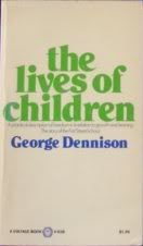 9780394708638: The Lives of Children: The Story of the First Street School