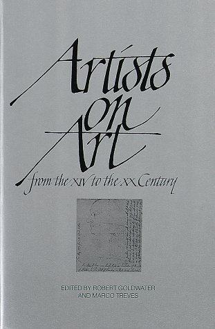 9780394709000: Artists on Art: from the XIV to the XX Century