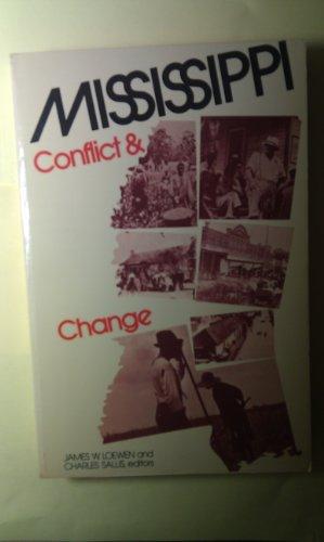 Mississippi: conflict & change: Loewen, James W; Sallis, Charles