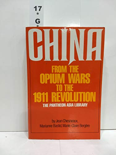 9780394709345: China: from the Opium Wars to the 1911 Revolution