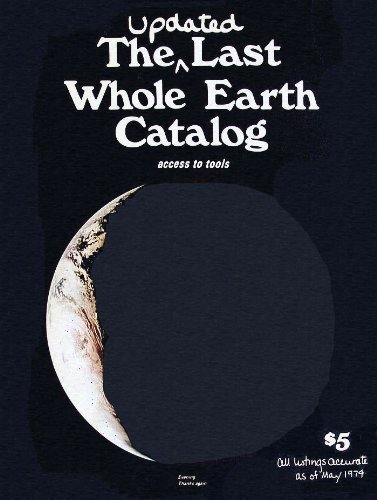 The Updated Last Whole Earth Catalog: Access: Brand, Stewart