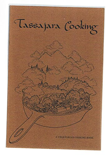 Tassajara Cooking: a vegetarian cooking book