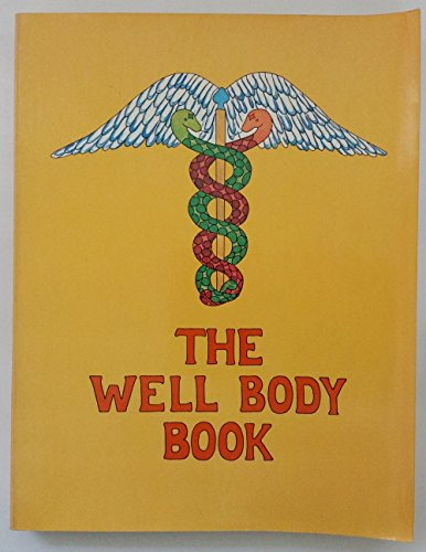 9780394709697: The Well Body Book