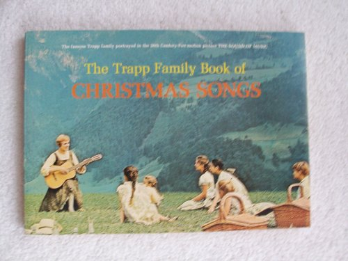 The Trapp Family Book of Christmas Songs: The Trapp Family Singers