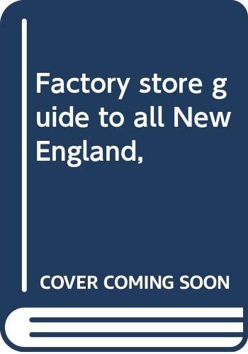 9780394709932: Factory store guide to all New England,