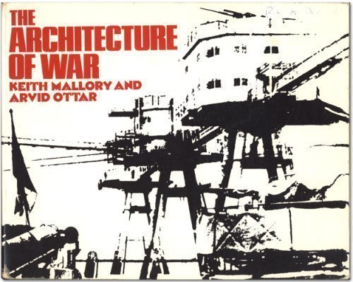 9780394709970: The Architecture of War