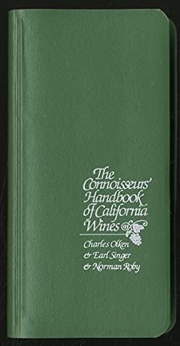 The connoisseurs' handbook of California wines: Olken, Charles E