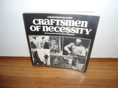 Craftsmen of necessity: Christopher G Williams