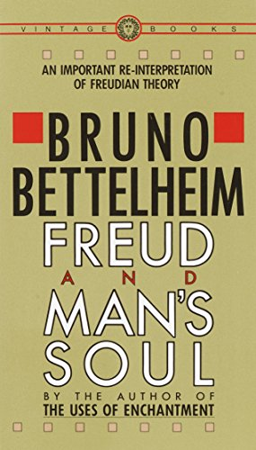 9780394710365: Freud and Man's Soul: An Important Re-Interpretation of Freudian Theory