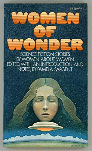 9780394710419: Women of Wonder: Science Fiction Stories by Women About Women