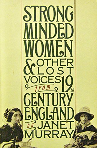 9780394710440: Strong Minded Women & Other Lost Voices from 19th Century England