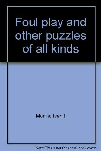 9780394710501: Foul play and other puzzles of all kinds