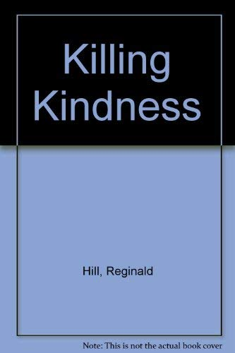9780394710600: A Killing Kindness