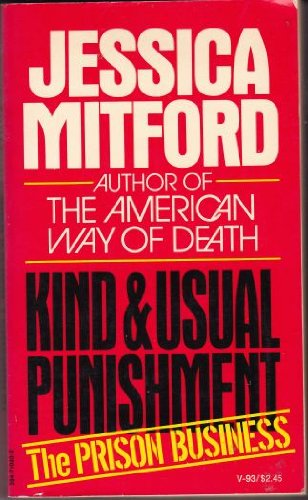 Kind and usual punishment: Jessica Mitford