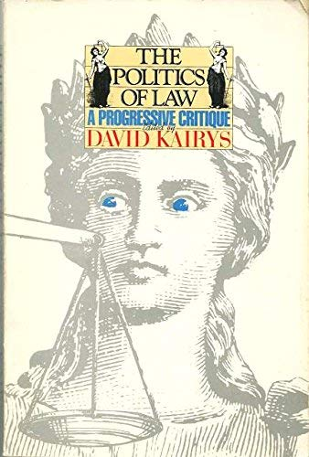 9780394711102: The Politics of Law